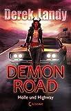 Demon Road - Hölle und Highway: Band 1