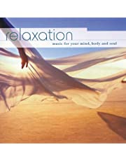 Relaxation: Music For Your Mind Body & Soul