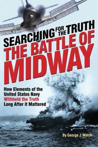(The Battle of Midway: Searching for the Truth)