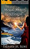 The Magic Mines of Asharim
