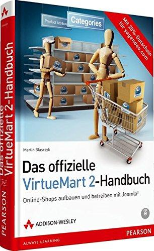 Das offizielle VirtueMart 2-Buch - Online-Shops aufbauen und betreiben mit Joomla! (Open Source Library) Gebundenes Buch – 1. September 2012 Martin Blasczyk Addison-Wesley Verlag 3827329493 Content Management