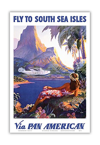 Fly Vintage Poster - Fly to South Seas Isles Pan American - Vintage Hawaiian Art Poster Print, 12 X 18 Art Poster Print by Paul George Lawler, 12x18