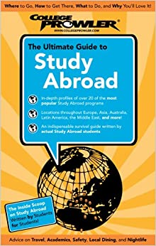 The Ultimate Guide to Study Abroad 2009