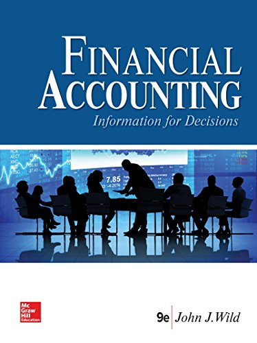 Loose Leaf for Financial Accounting: Information for Decisions