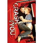 Crash into You | Katie McGarry