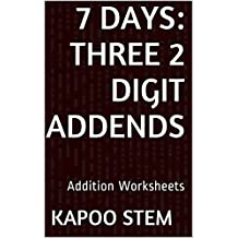 7 Addition Worksheets with Three 2-Digit Addends: Math Practice Workbook (7 Days Math Addition Series)