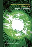 Physical Geodesy, Bernhard Hofmann-Wellenhof and Helmut Moritz, 3211235841