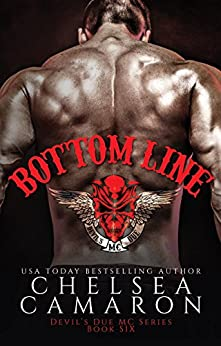 Bottom Line: Nomad Bikers (Devil's Due MC Book 6) by [Camaron, Chelsea]