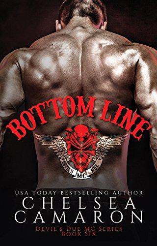 Bottom Line: Nomad Bikers (Devil's Due MC Book 6) by [Camaron, Chelsea]