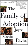 The Family of Adoption, Joyce Maguire Pavao, 0807028274