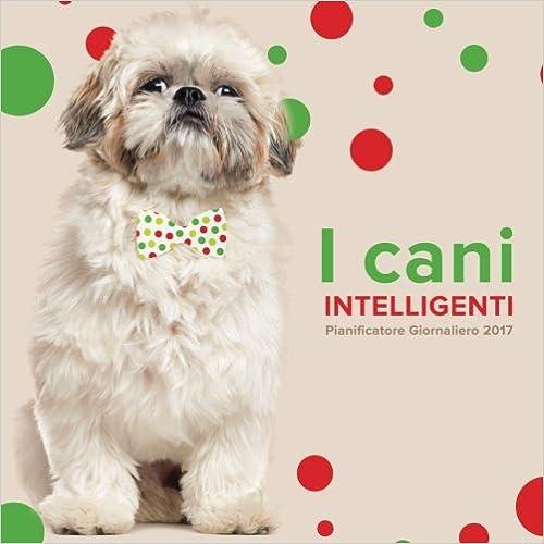 I cani intelligenti: Pianificatore Giornaliero 2017