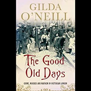 The Good Old Days Audiobook