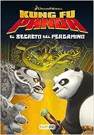 Kung Fu Panda. El Secreto del Pergamino: Amazon.es