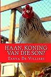 Haan, Koning Van Die Son?, Tanya De Villiers, 1497590175