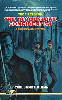 The First Synn: The Bloodstone Confidential (Gideon Synn Book 1) by [Glenn, Teel James]
