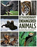 Extraordinary Endangered Animals, Sandrine Silhol and Gaëlle Guérive, 1419700340