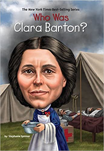 Who Was Clara Barton Stephanie Spinner Who Hq 9780448479538