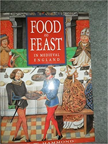 Food and Feast in Medieval England by Hammond P.W. (1998-05-03)