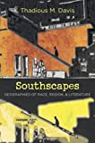 Southscapes, Thadious Davis and Thadious M. Davis, 0807835218