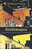 Southscapes, Thadious Davis and Thadious M. Davis, 0807835218