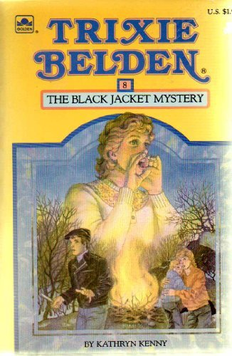 (Trixie Belden and The Black Jacket Mystery)