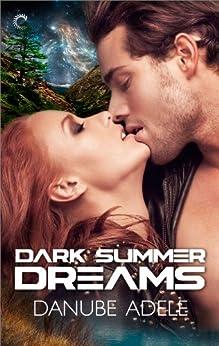 Dark Summer Dreams (Dreamwalkers) by [Adele, Danube]