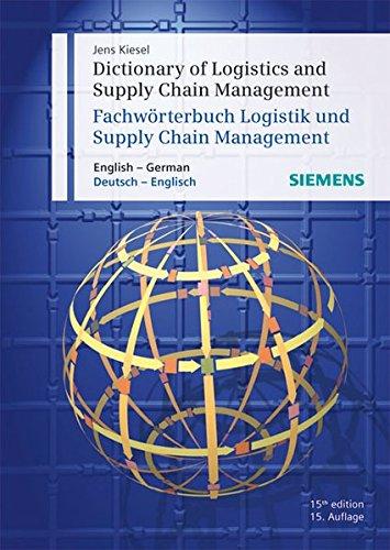 Dictionary of Logistics and Supply Chain Management/Fachwörterbuch Logistik und Supply Chain Management: English - German/Deutsch - Englisch (Englisch) Taschenbuch – 23. April 2008 Jens Kiesel Publicis Publishing 3895783129 Wirtschaft / Allgemeines