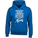 Church Officer Calls Me Mom Mothers Day Gift - Adult Hoodie M Royal