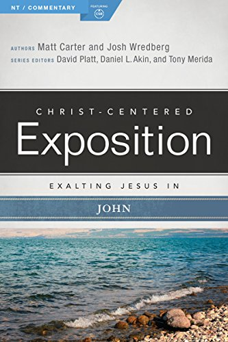 Exalting Jesus in John (Christ-Centered Exposition Commentary)