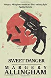 Sweet Danger (A Campion Mystery)