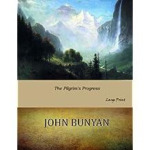 The Pilgrim's Progress: Large Print
