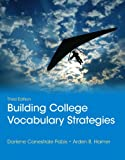 Building College Vocabulary Strategies, Pabis, Darlene C. and Hamer, Arden B., 0321844254