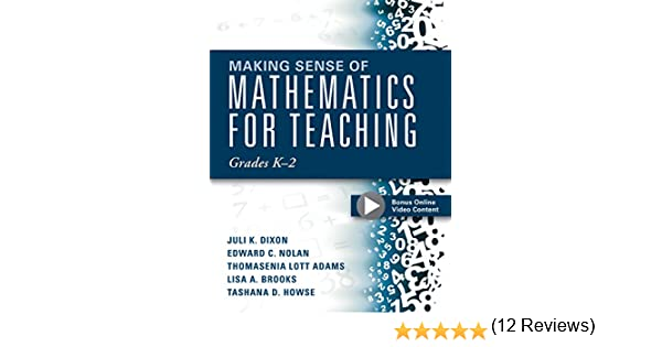 Amazon making sense of mathematics for teaching grades k 2 amazon making sense of mathematics for teaching grades k 2 communicate the context behind high cognitive demand tasks for purposeful fandeluxe Choice Image