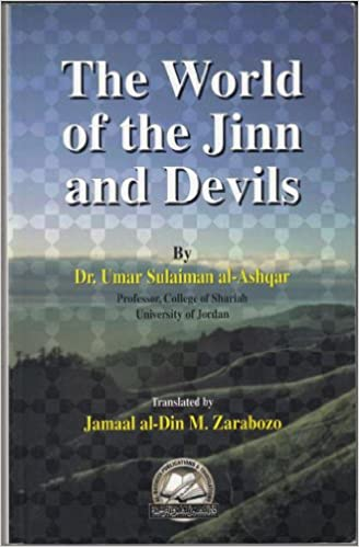 The World of Jinn and Devils: Sh  Jamaal Zarabozo, Dr  Umar Sulaiman