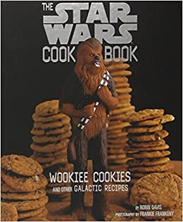 27 weird and wacky cookbooks based on pop culture the hob bee hive the star wars cookbook wookiee cookies and other galactic recipes forumfinder Images