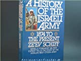 History of the Israeli Army, Ze'ev Schiff, 0026071401