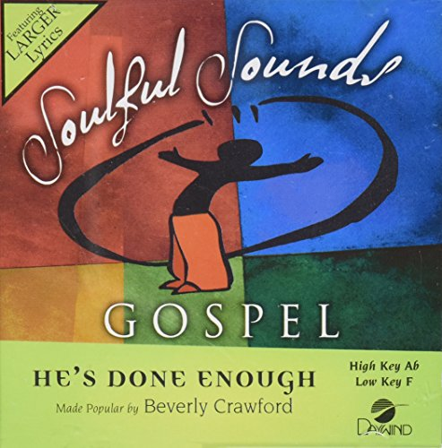 Sound Performance Tracks - He's Done Enough [Accompaniment/Performance Track] (Soulful Sounds Gospel)