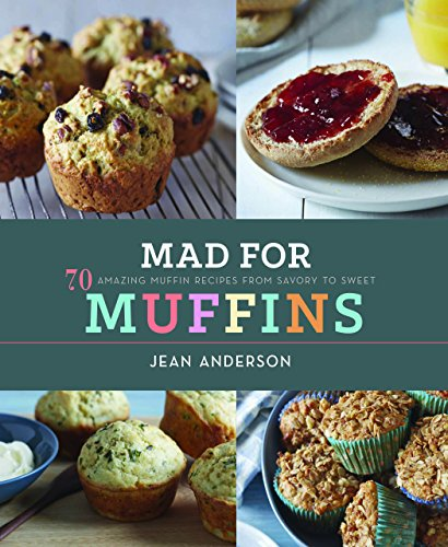Amazing Muffin Recipes from Savory to Sweet (Muffins Recipe)