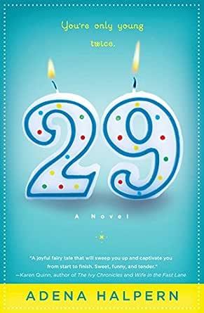 29: A Novel - Kindle edition by Halpern, Adena. Literature ...