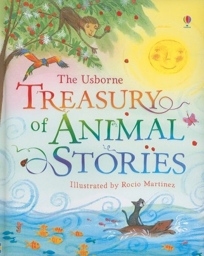 The Usborne Treasury of Animal Stories (Stories for Young Children) pdf epub
