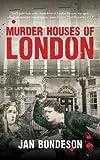 """""""Murder Houses of London"""" av Jan Bondeson"""