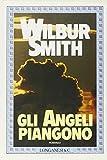 Gli angeli piangono : romanzo