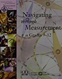 img - for Navigating Through Measurement In Grades 9-12 (Principles and Standards for School Mathematics Navigations Series) book / textbook / text book