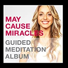 May Cause Miracles Meditation Album by Gabrielle Bernstein [2012] Audio CD