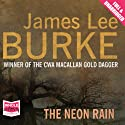 The Neon Rain Audiobook by James Lee Burke Narrated by Will Patton