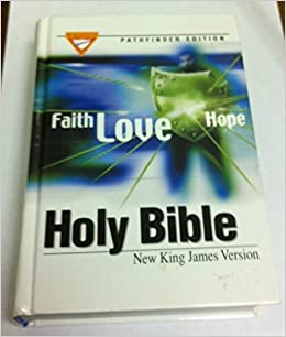 Holy Bible Pathfinder Edition (NKJV): Seventh Day Adventist Church