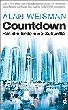 Countdown: Hat die Erde eine Zukunft?