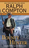 Ralph Compton Bounty Hunter, Ralph Compton and Joseph A. West, 0451228227