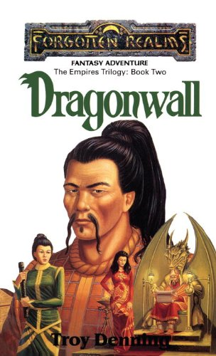 Dragonwall: Forgotten Realms (The Empires Trilogy)