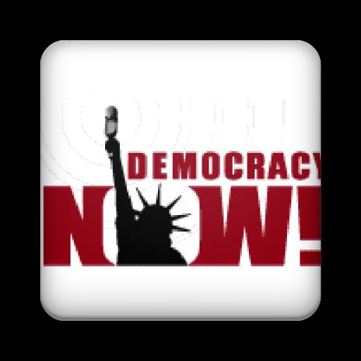 - Democracy Now!
